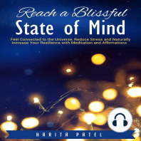Reach a Blissful State of Mind