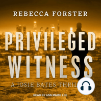 Privileged Witness