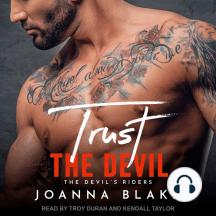 Trust The Devil: The Devil's Riders
