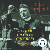A Rare Recording of Father Charles Coughlin, Vol. 3
