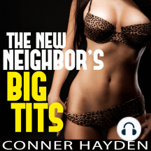 The New Neighbor's Big Tits