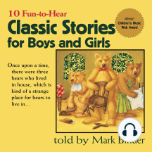 Classic Stories for Boys and Girls: 10 Fun-to-Hear Stories