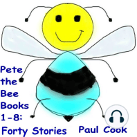 Pete The Bee Books 1-8