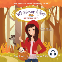 Seeing Red: Whatever After, Book 12