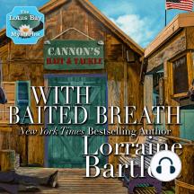With Baited Breath