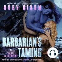 Barbarian's Taming