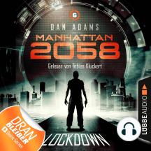 Manhattan 2058, Folge 6: Lockdown