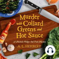 Murder with Collard Greens and Hot Sauce