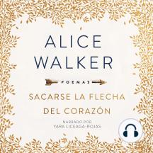 Sacarse La Flecha del Corazón [Taking the Arrow out of the Heart]: Poemas
