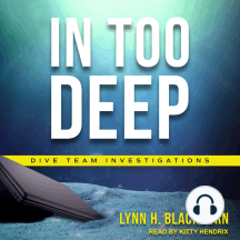In Too Deep: Dive Team Investigations