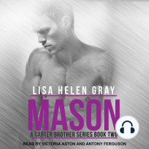 Mason: A Carter Brother Series, Book Two