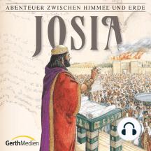 Josia (Abenteuer zwischen Himmel und Erde 16): Hörspiel