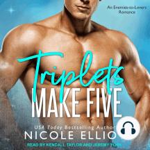 Triplets Make Five: An Enemies to Lovers Secret Baby Romance