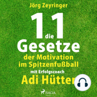 Die 11 Gesetze der Motivation im Spitzenfußball - mit Erfolgscoach Adi Hütter