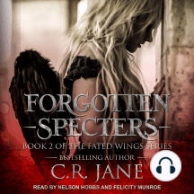 Forgotten Specters: Book 2 of the Fated Wings Series