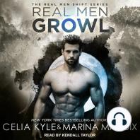 Real Men Growl