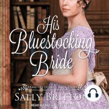 His Bluestocking Bride: A Regency Romance