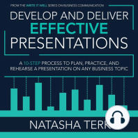 Develop and Deliver Effective Presentations