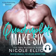 Quadruplets Make Six
