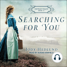 Searching for You: Orphan Train, Book 3