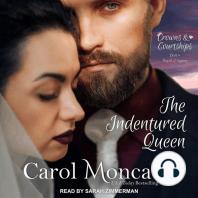 The Indentured Queen