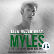 Myles: A Carter Brother Series, Book 3