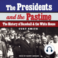The Presidents and the Pastime