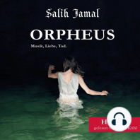 Orpheus: Musik, Liebe,Tod.