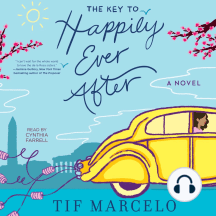 The Key to Happily Ever After: A Novel