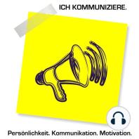 Persönlichkeit - Kommunikation - Motivation