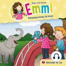 Abenteuer im Zoo (Emmi - Mutmachgeschichten für Kinder 7): Kinder-Hörspiel