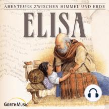 Elisa (Abenteuer zwischen Himmel und Erde 13): Hörspiel