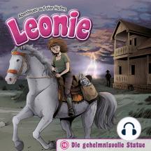 Die geheimnisvolle Statue (Leonie - Abenteuer auf vier Hufen 16): Kinder-Hörspiel