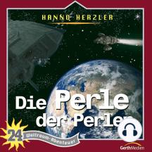 Die Perle der Perlen (Weltraum-Abenteuer 24): Kinder-Hörspiel