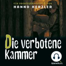 Die verbotene Kammer (Wildwest-Abenteuer 15): Kinder-Hörspiel
