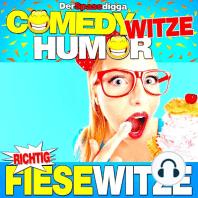 Comedy Witze Humor - Richtig fiese Witze