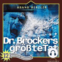 Dr. Brockers größte Tat (Weltraum-Abenteuer 12): Kinder-Hörspiel