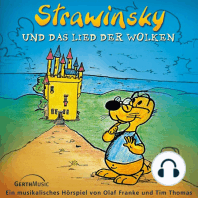 Strawinsky und das Lied der Wolken (Strawinsky 1)