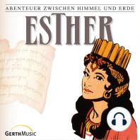 Esther (Abenteuer zwischen Himmel und Erde 17)