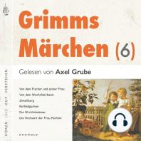 Grimms Märchen (6)