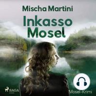 Inkasso Mosel - Mosel-Krimi