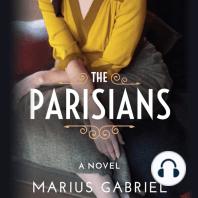 The Parisians: A Novel