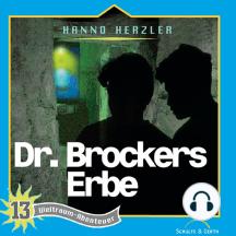 Dr. Brockers Erbe (Weltraum-Abenteuer 13): Kinder-Hörspiel