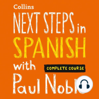 Next Steps in Spanish with Paul Noble — Complete Course