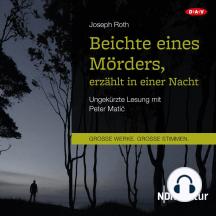 Beichte eines Mörders, erzählt in einer Nacht (Ungekürzte Lesung)