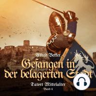 Tatort Mittelalter, Band 4