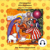 Das Weihnachtsgeschenk (Christopher Kirchenmaus und seine Mäuselieder 17)