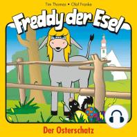 Der Osterschatz (Freddy der Esel 27)