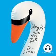 Stay Up with Hugo Best: A Novel