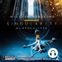AI Apocalyse - Singularity 2 (Ungekürzt)